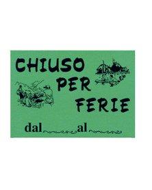 CARTELLO IN CARTONCINO 'CHIUSO PER FERIE' 16x23cm CWR 315/12